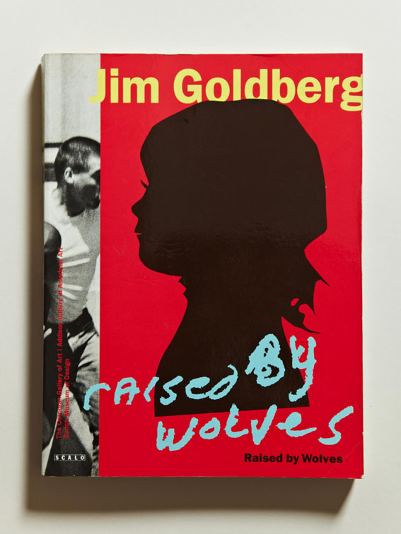Photography books: 'Raised by Wolves', Jim Goldberg, Scalo, 1995, Softcover, First Edition