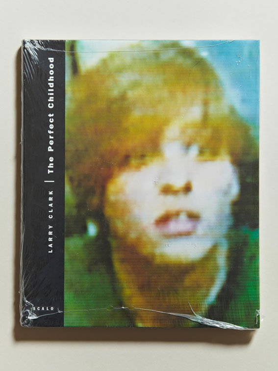 Photography books: 'The Perfect Childhood', Larry Clark, Scalo, 1995, Hardcover in original shrink wrap, First Edition