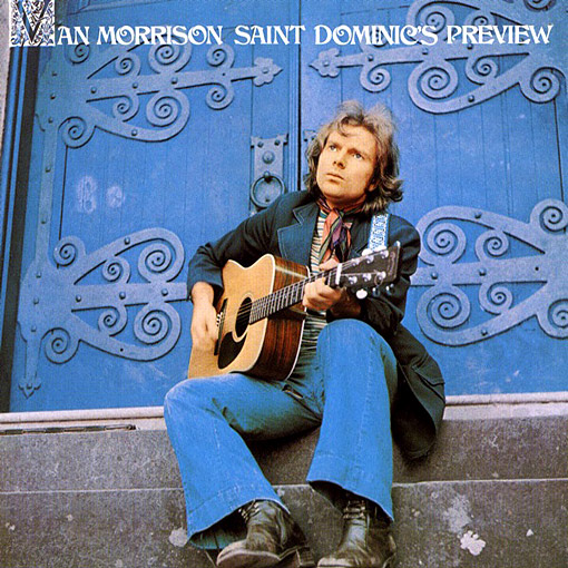 Saint Dominic's Preview - Van Morrison's lesser known classic